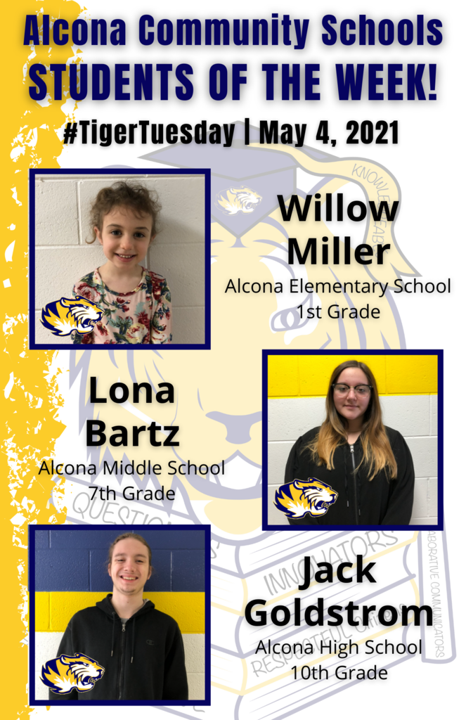 Congratulations to Willow, Lona, and Jack on being named students of the week! Students are nominated by school staff and selected based on their dedication and commitment to the eight traits of an Alcona graduate. #AlconaPride #TigerTuesday #StudentoftheWeek
