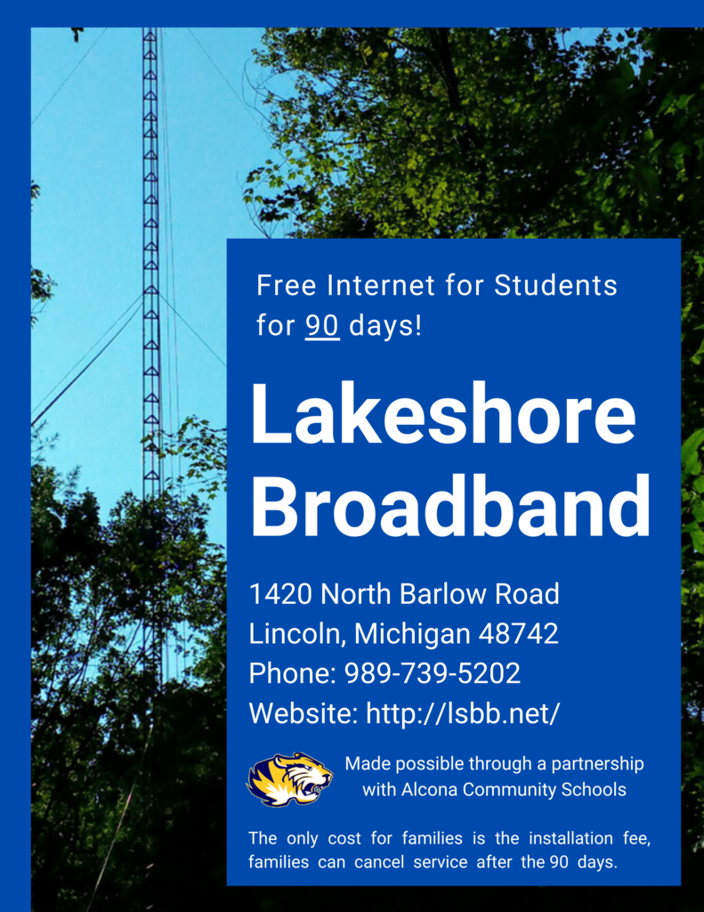 We are excited to share an internet opportunity with Lakeshore Broadband. Students can get FREE internet for 90 days! For more information visit: http://lsbb.net/
